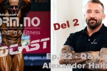iForm – Bodybuilding & Fitness Podcast – Ep. 22 – Q&A med Alexander Hallafors – Del 2