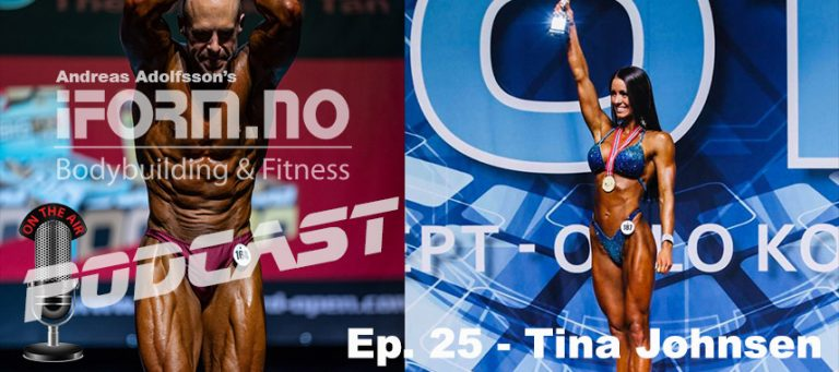 Bodybuilding & Fitness Podcast - Ep. 25 - Tina Johnsen