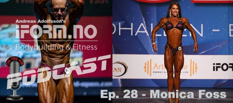 iForm.no - Bodybuilding & Fitness Podcast - Ep. 28 - Monica Foss
