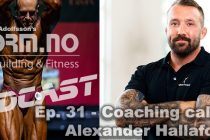 iForm.no – Bodybuilding & Fitness Podcast – Ep. 31 – Coaching call med Alexander Hallafors