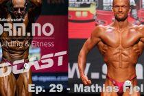 iForm.no – Bodybuilding & Fitness Podcast – Ep. 29 – Mathias Fjellheim