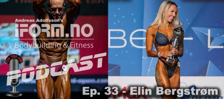 Bodybuilding & Fitness Podcast - Ep. 33 - Elin Bergstrøm