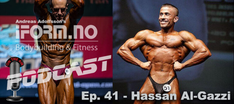 Bodybuilding & Fitness Podcast - Ep. 41 - Hassan Al-Gazzi