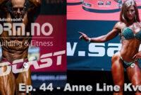 iForm.no – Bodybuilding & Fitness Podcast – Ep. 44 – Anne Line Kvernmo