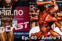 iForm.no – Bodybuilding & Fitness Podcast – Ep. 45 – Andre Thesen