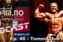 iForm. no – Bodybuilding & Fitness Podcast – Ep. 46 – Tommi Thorvildsen