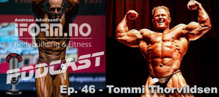 iForm. no - Bodybuilding & Fitness Podcast - Ep. 46 - Tommi Thorvildsen