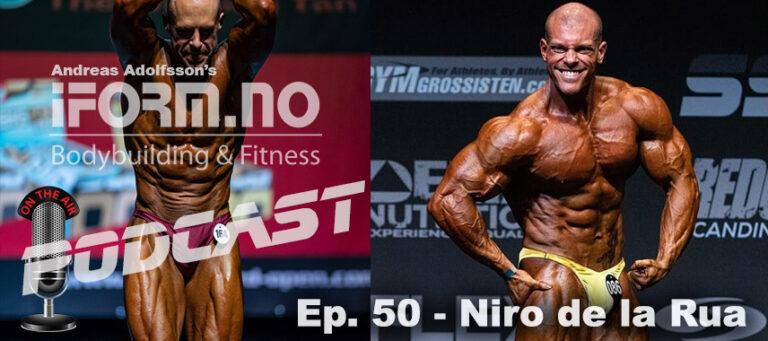 Bodybuilding & Fitness Podcast - Ep. 50 - Niro de la Rua