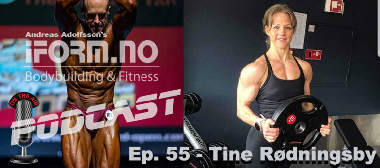 Bodybuilding & Fitness Podcast - Ep. 55 - Tine Rødningsby